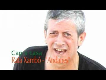 "Rafa Xambó: ""Cap a casa"""